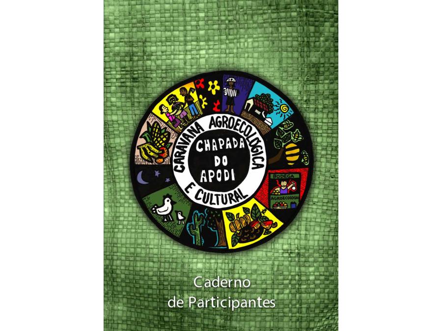 Caderno da/o participante: Caravana Agroecológica e Cultural da Chapada do Apodi III ENA